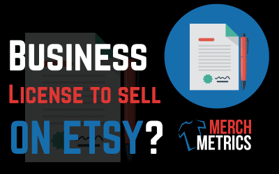 Do I need a business license to sell on Etsy?