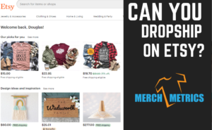 Can you Drop Ship on Etsy Featured Image