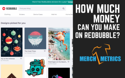 How Much Money Can You Make on Redbubble?