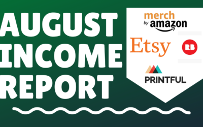 August 2020 Passive Income Report (Print on Demand, COURSES, AFFILIATE, YOUTUBE)