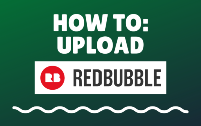 How to Upload to Redbubble